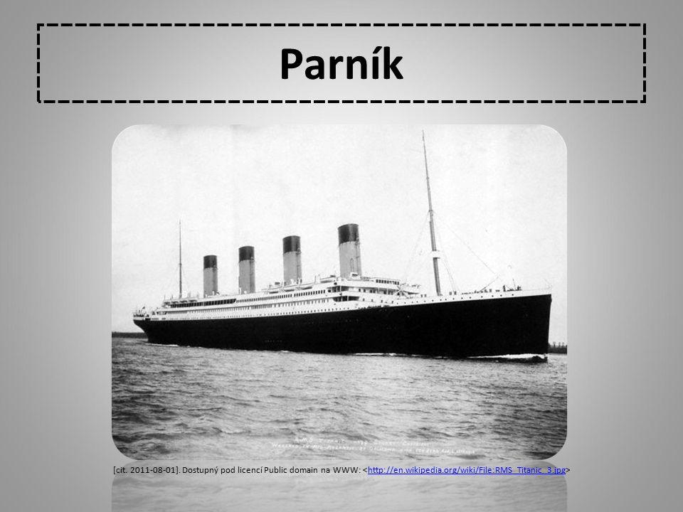 Parník http://en.wikipedia.org/wiki/File:R MS_Titanic_3.jpg [cit. 2011-08-01]. Dostupný pod licencí Public domain na WWW: http://en.wikipedia.org/wiki