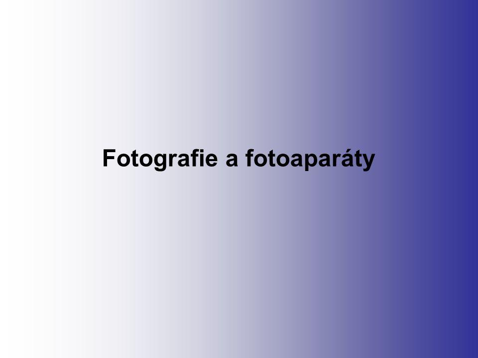 Fotografie a fotoaparáty