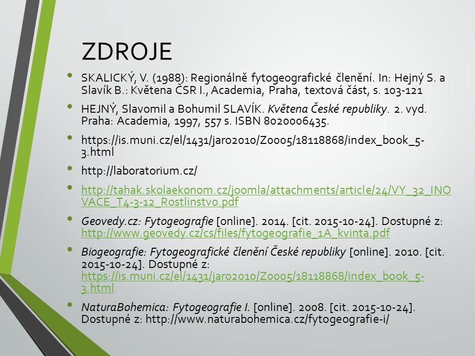 ZDROJE SKALICKÝ, V. (1988): Regionálně fytogeografické členění.