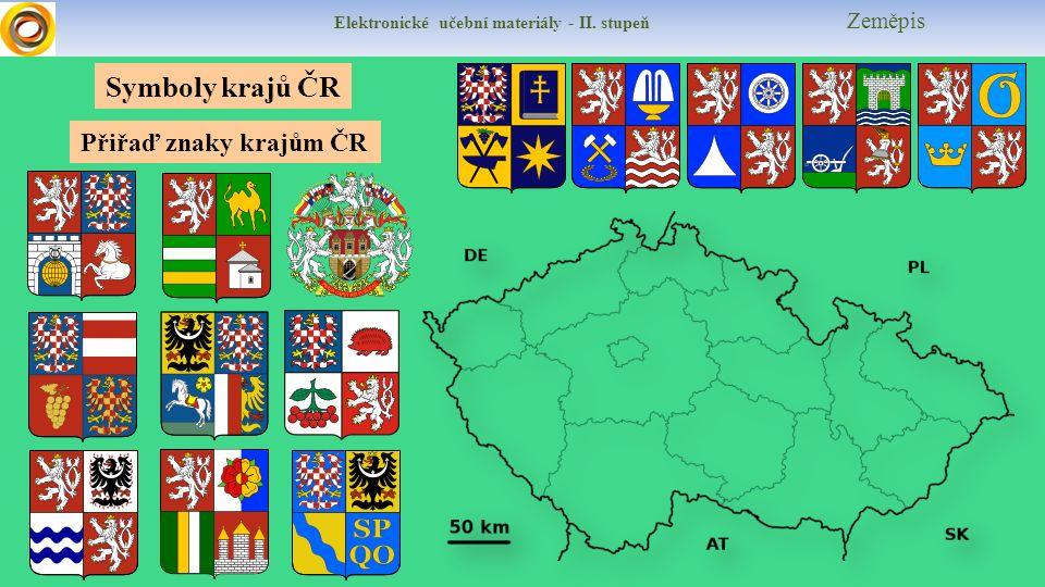 Elektronické učební materiály - II. stupeň Zeměpis Přiřaď znaky krajům ČR Symboly krajů ČR