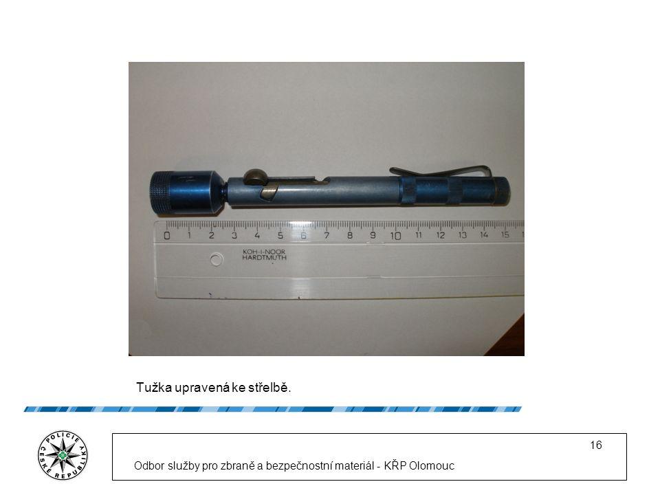 Tužka upravená ke střelbě. Odbor služby pro zbraně a bezpečnostní materiál - KŘP Olomouc 16