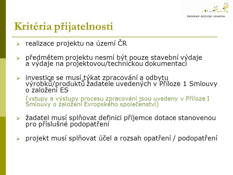 Kritéria přijatelnosti  realizace projektu na území ČR  předmětem projektu nesmí být pouze stavební výdaje a výdaje na projektovou/technickou dokume