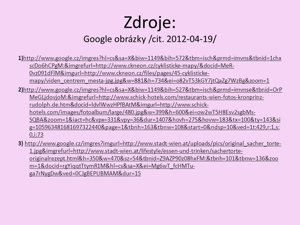 Zdroje: Google obrázky /cit.
