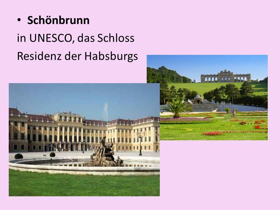 Schönbrunn in UNESCO, das Schloss Residenz der Habsburgs