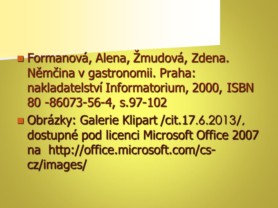 Křivánek, Mirko. Česko-anglicko-německý průvodce gastronomii a restauračním provozem.