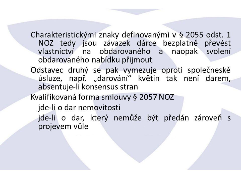 Charakteristickými znaky definovanými v § 2055 odst.