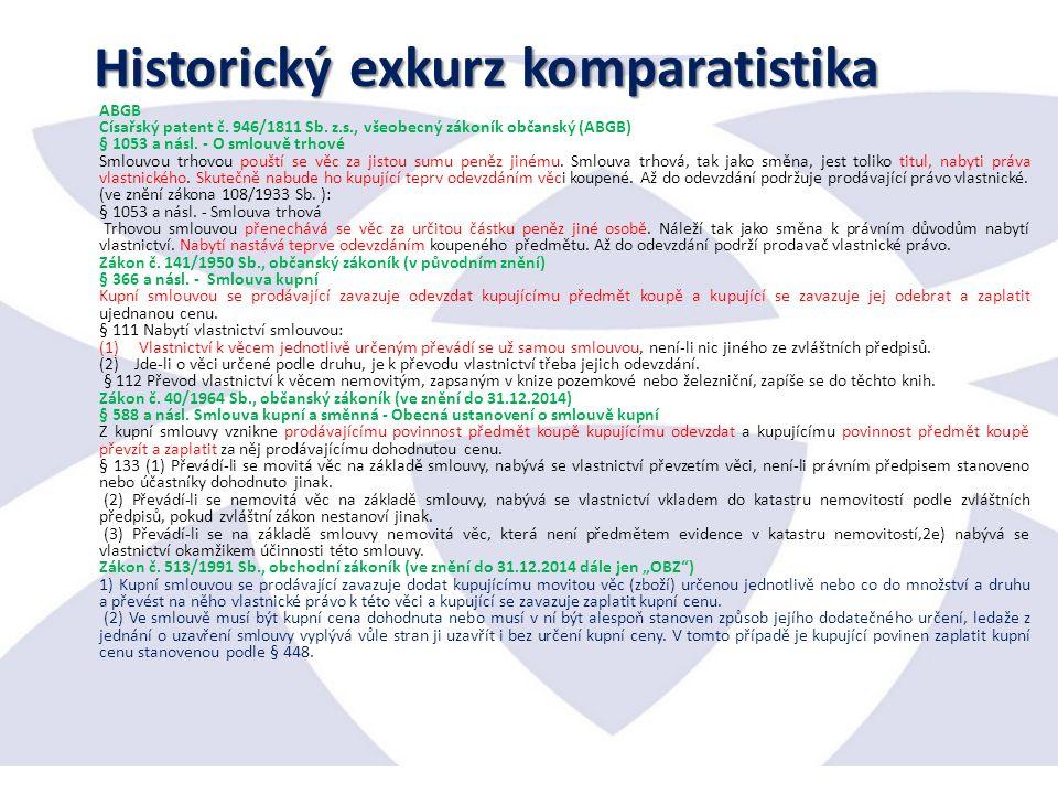 Historický exkurz komparatistika ABGB Císařský patent č.
