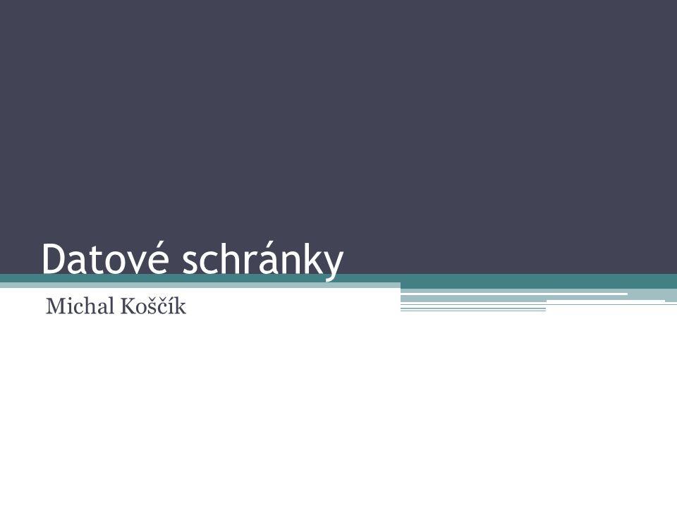 Datové schránky Michal Koščík