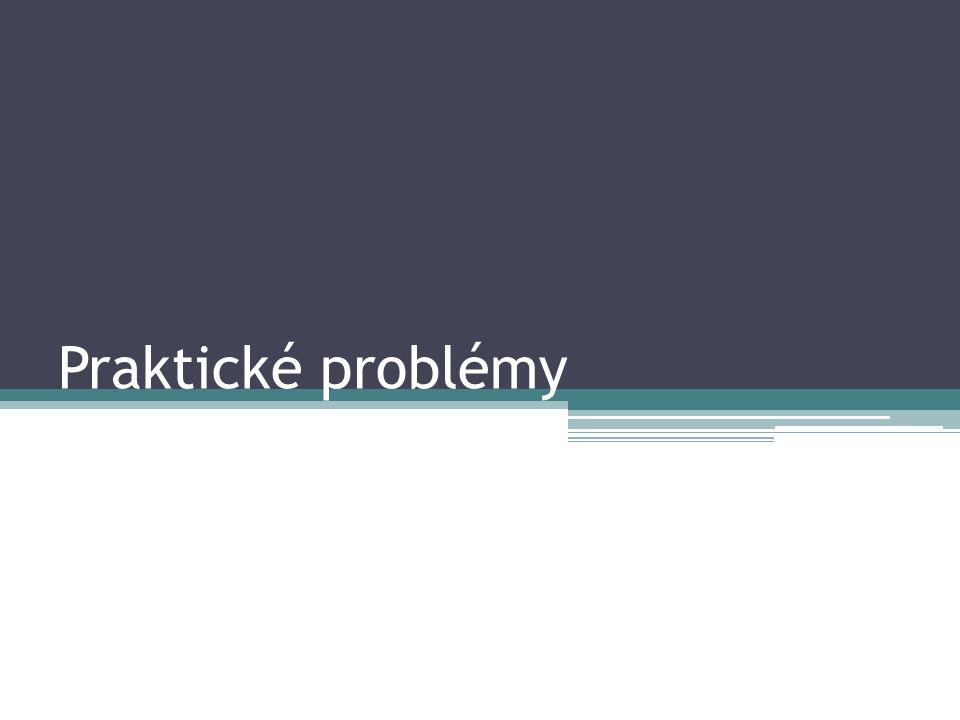 Praktické problémy