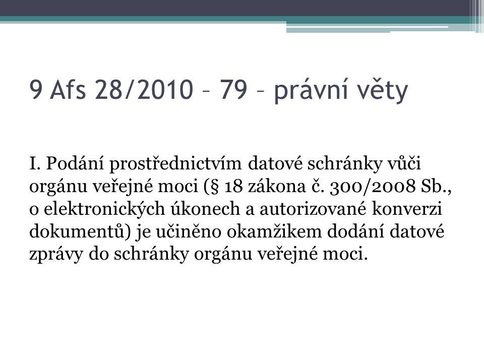 9 Afs 28/2010 – 79 – právní věty I.