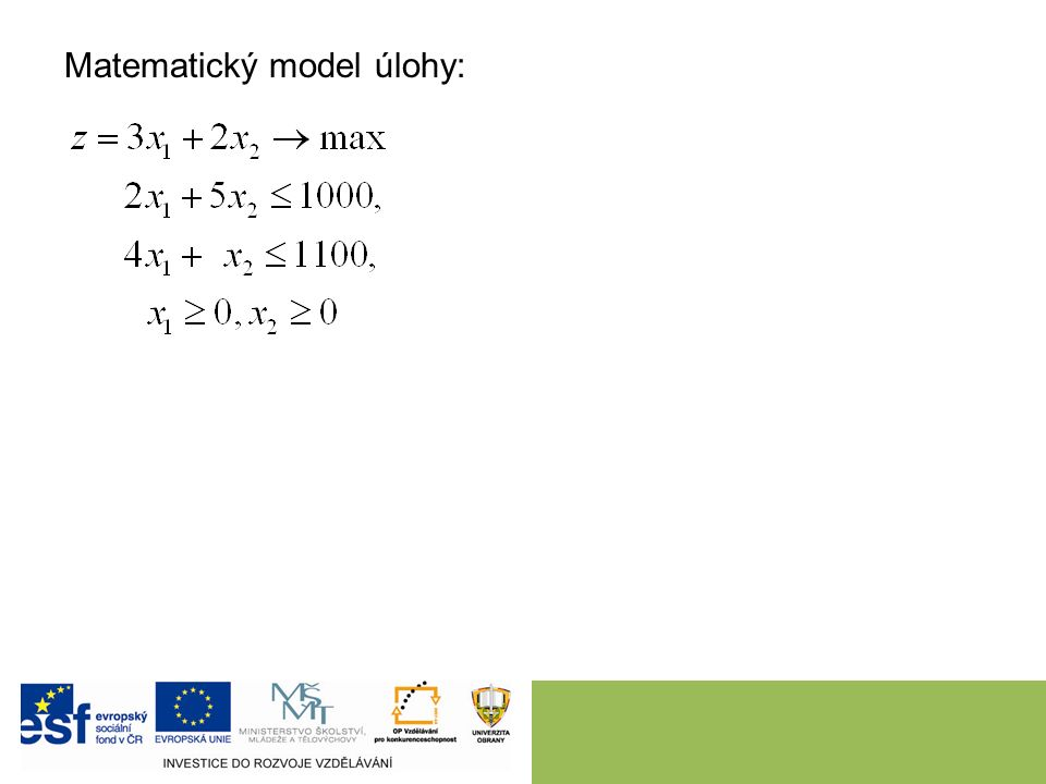 Matematický model úlohy:
