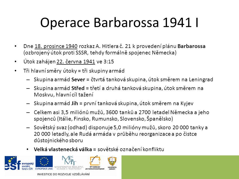 Operace Barbarossa 1941 I Dne 18. prosince 1940 rozkaz A.