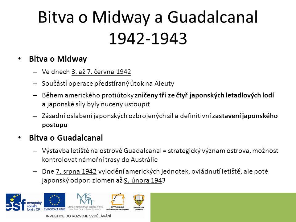 Bitva o Midway a Guadalcanal 1942-1943 Bitva o Midway – Ve dnech 3.
