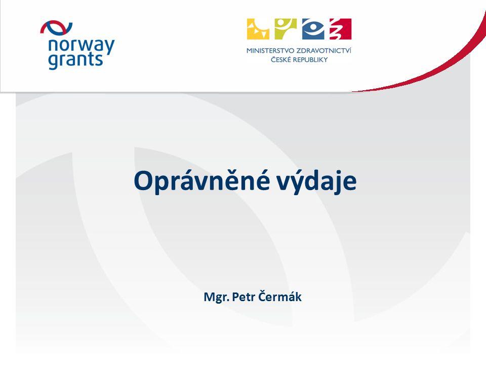 Oprávněné výdaje Mgr. Petr Čermák