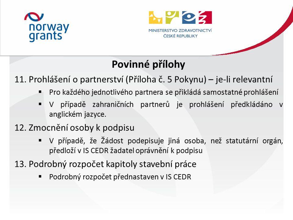 Povinné přílohy 11. Prohlášení o partnerství (Příloha č.