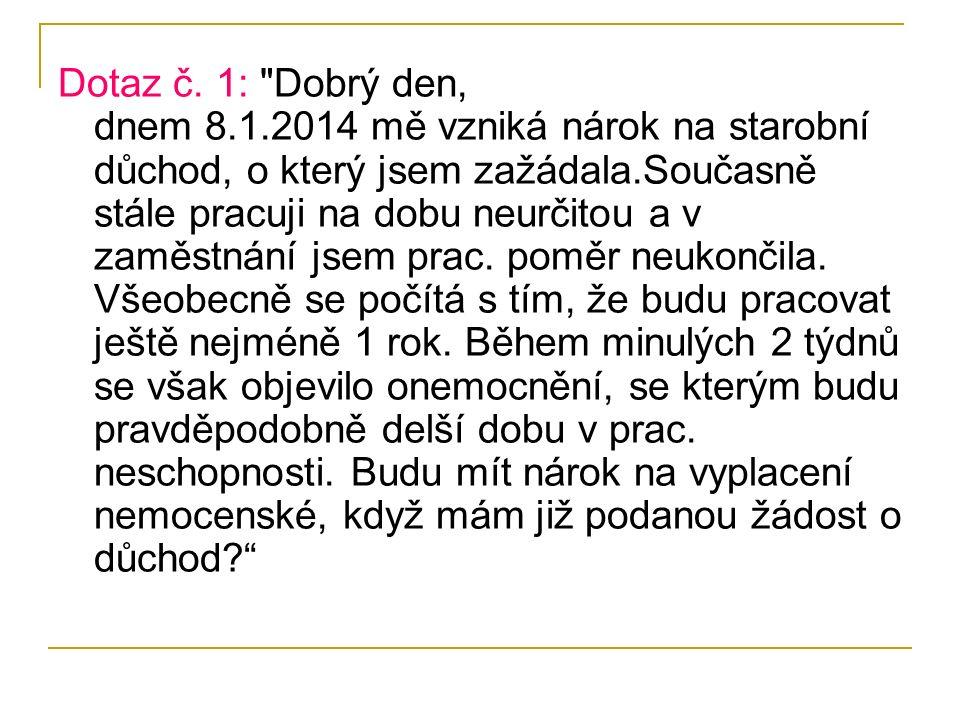 Dotaz č. 1: