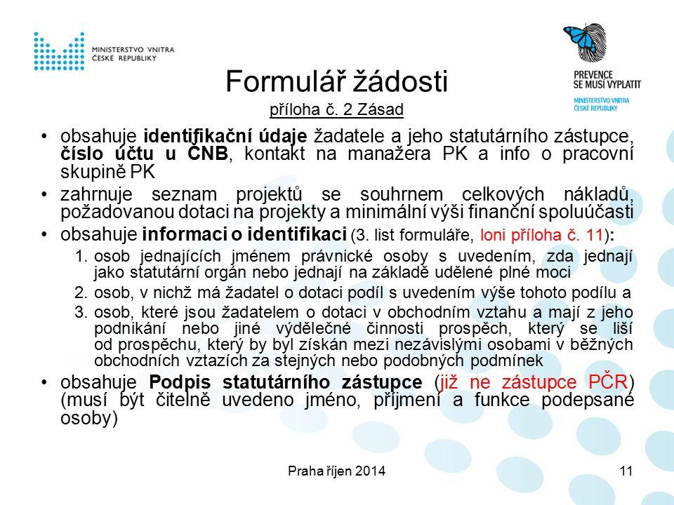 Praha říjen 201411 Formulář žádosti příloha č.