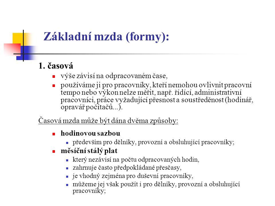 Základní mzda (formy): 1.