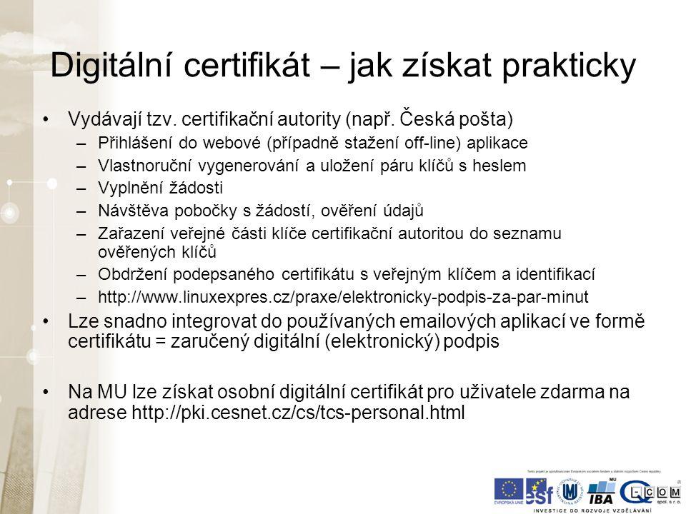 Digitální certifikát – jak získat prakticky Vydávají tzv.