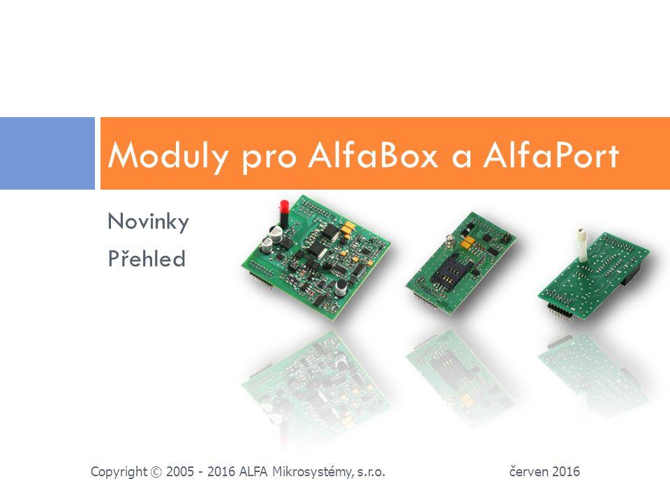Základní vlastnosti  2x modulární sériové rozhraní pro AlfaModul (shodný s AlfaBox)  2x ethernet 100BaseT AutoMDI-X switch  jednotné konektory RJ45 s LED  svorky pro připojení sběrnic  1x servisní USB 2.0 B rozhraní  napájení síťovým adapterem =5V/3A (shodný s AlfaBox+)  8x konfigurační přepínač pro snadné nastavení  3x diagnostické LED  zkrácená kovová krabička AlfaBox, uchycení na 35mm DIN lištu červen 2016 Copyright © 2005 - 2016 ALFA Mikrosystémy, s.r.o.