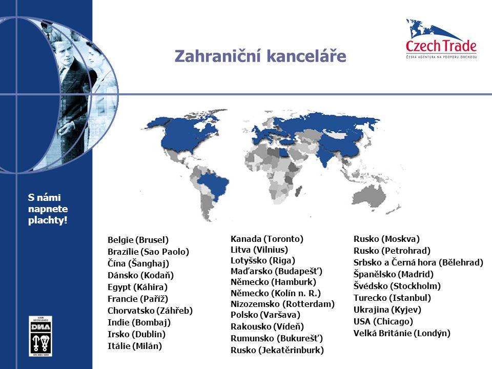 Zahraniční kanceláře Belgie (Brusel) Brazílie (Sao Paolo) Čína (Šanghaj) Dánsko (Kodaň) Egypt (Káhira) Francie (Paříž) Chorvatsko (Záhřeb) Indie (Bombaj) Irsko (Dublin) Itálie (Milán) Rusko (Moskva) Rusko (Petrohrad) Srbsko a Černá hora (Bělehrad) Španělsko (Madrid) Švédsko (Stockholm) Turecko (Istanbul) Ukrajina (Kyjev) USA (Chicago) Velká Británie (Londýn) S námi napnete plachty.