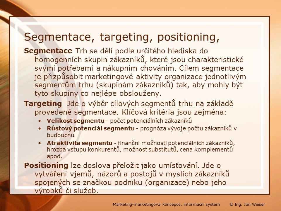 Segmentace, targeting, positioning, Segmentace Trh se dělí podle určitého hlediska do homogenních skupin zákazníků, které jsou charakteristické svými potřebami a nákupním chováním.