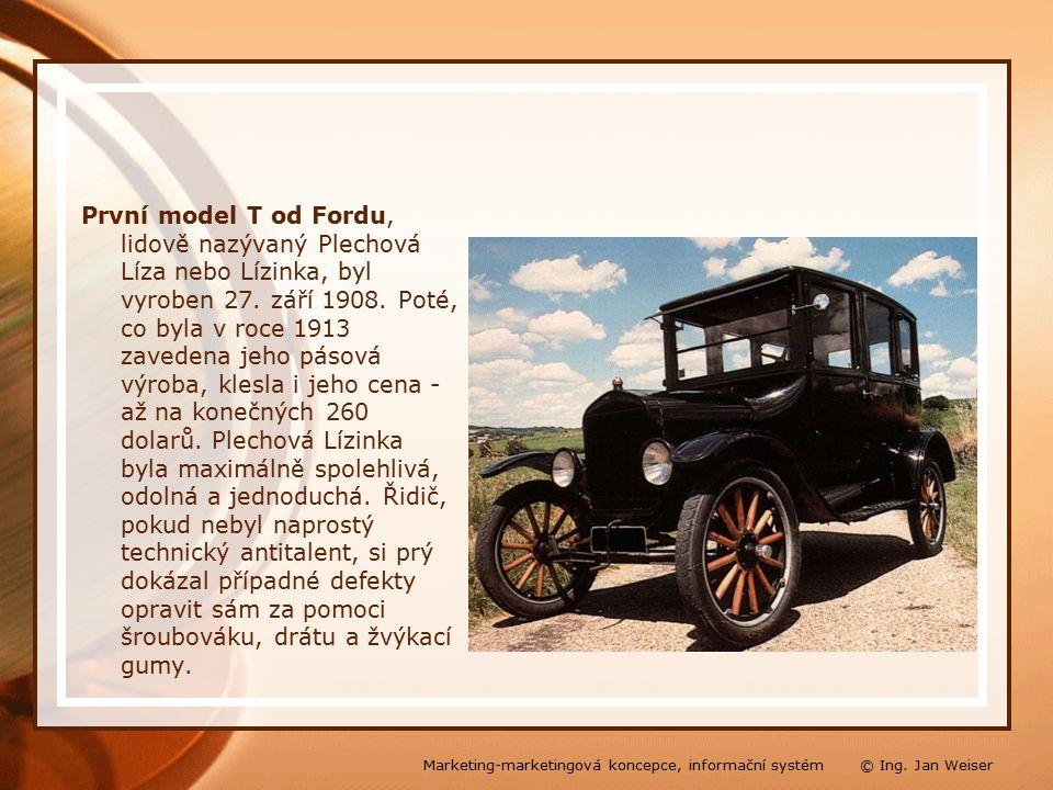 První model T od Fordu, lidově nazývaný Plechová Líza nebo Lízinka, byl vyroben 27.