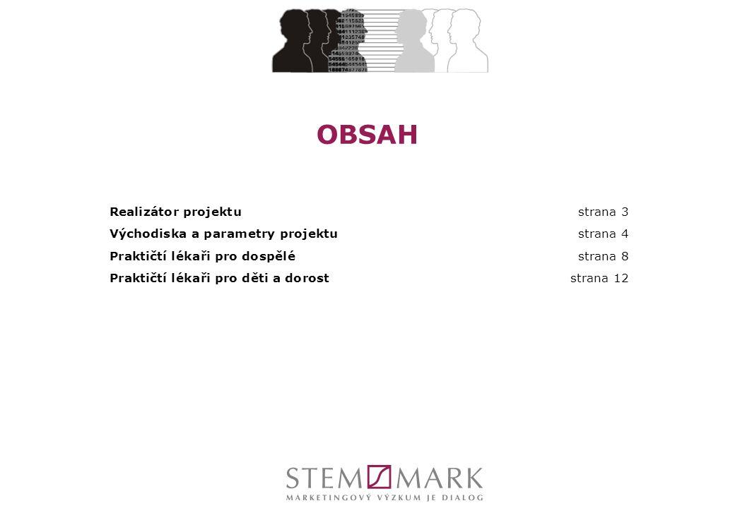 OBSAH Realizátor projektustrana 3 Východiska a parametry projektu strana 4 Praktičtí lékaři pro dospělé strana 8 Praktičtí lékaři pro děti a doroststrana 12