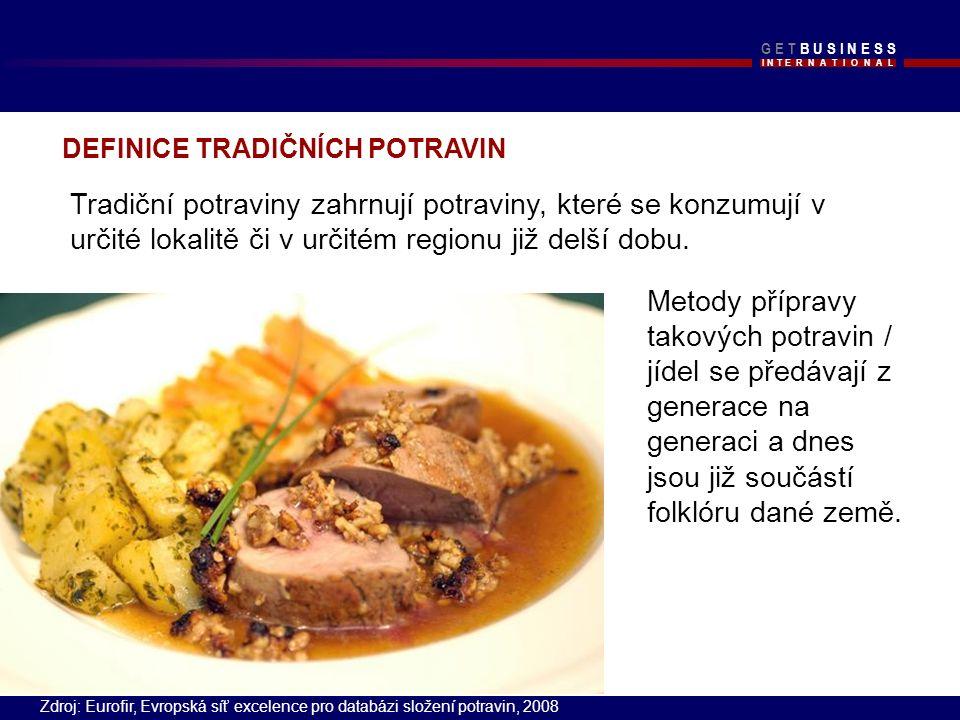 I N T E R N A T I O N A L G E T B U S I N E S SG E T B U S I N E S S Tradiční potraviny zahrnují potraviny, které se konzumují v určité lokalitě či v určitém regionu již delší dobu.
