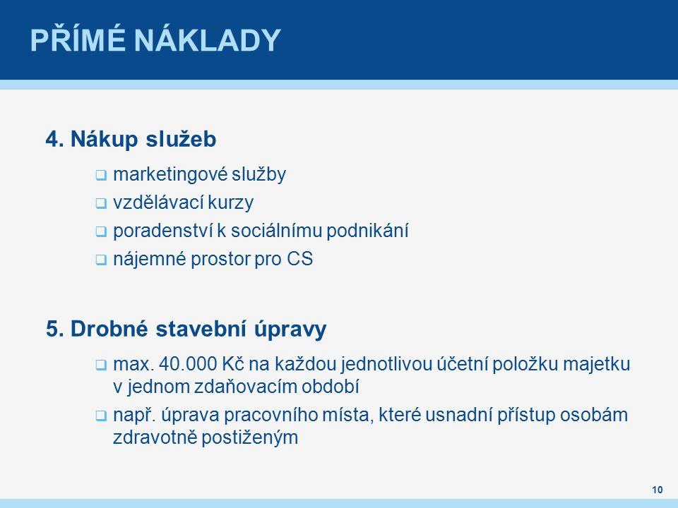 PŘÍMÉ NÁKLADY 4.
