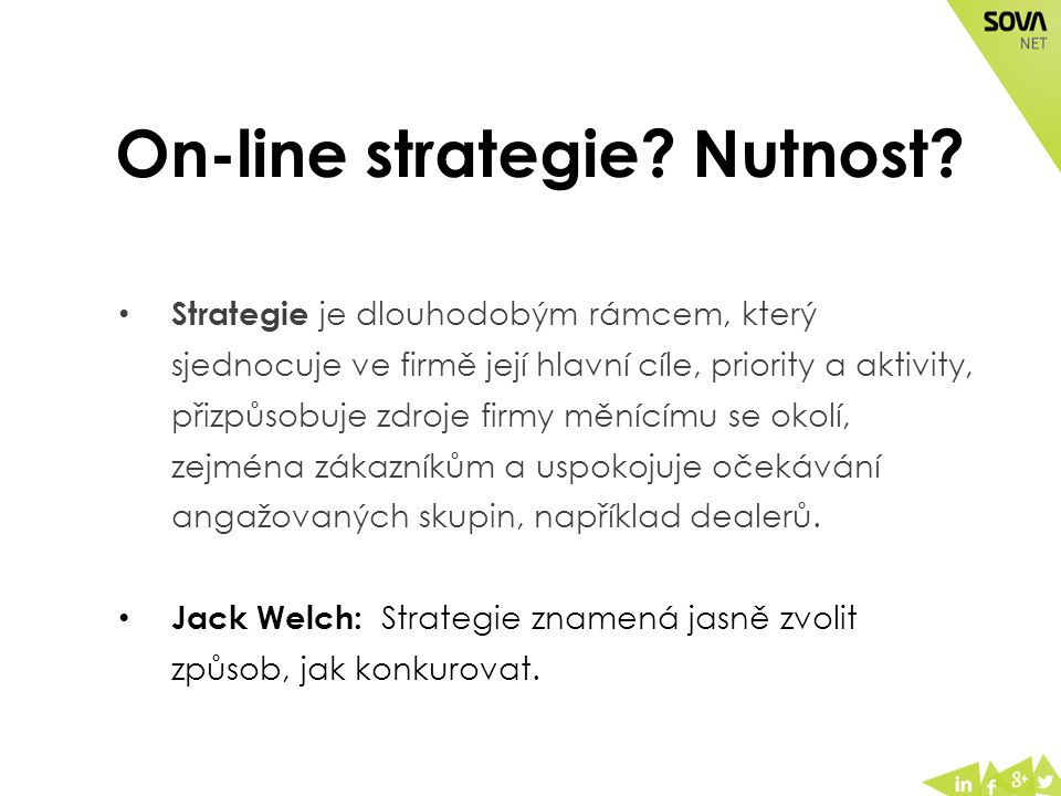 On-line strategie. Nutnost.