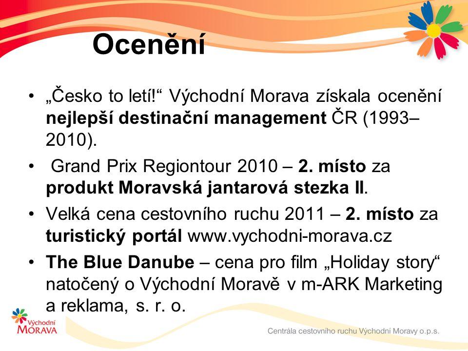 """Ocenění """"Česko to letí! Východní Morava získala ocenění nejlepší destinační management ČR (1993– 2010)."""