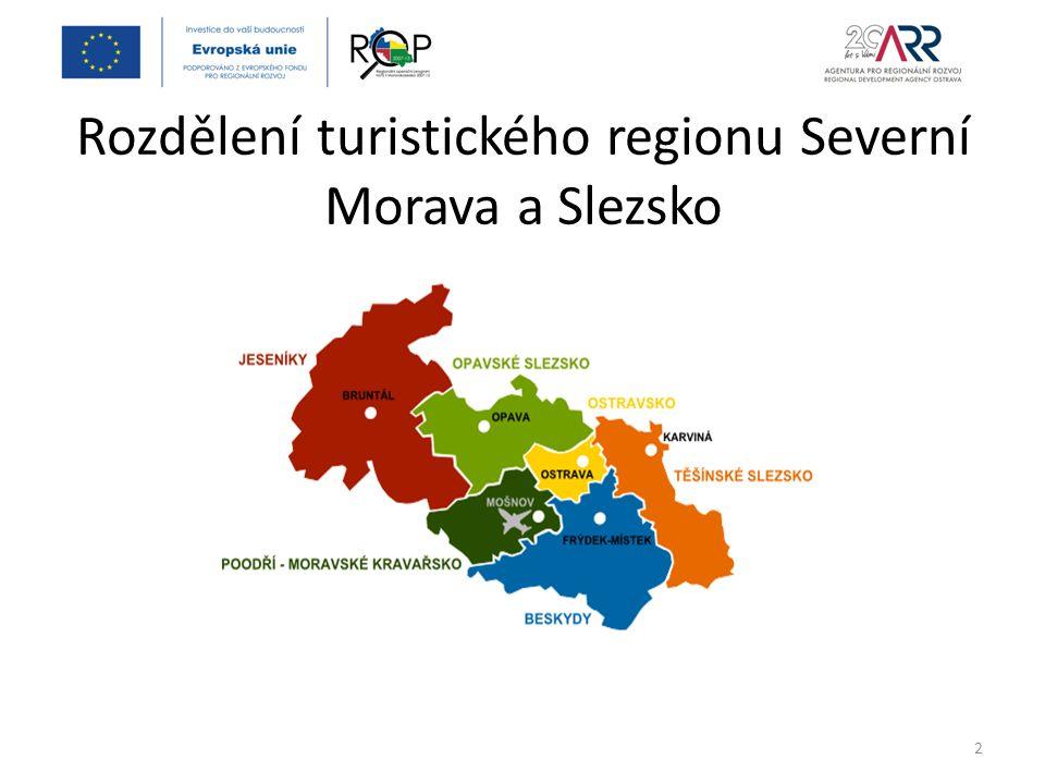 Rozdělení turistického regionu Severní Morava a Slezsko 2