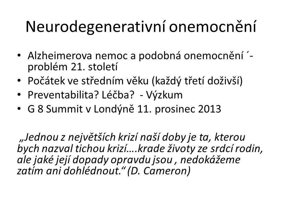 Neurodegenerativní onemocnění Alzheimerova nemoc a podobná onemocnění ´- problém 21.