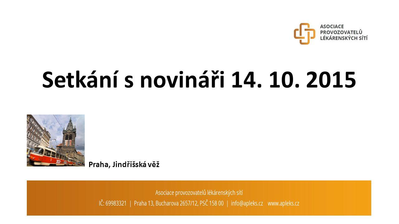 Setkání s novináři 14. 10. 2015 Praha, Jindřišská věž