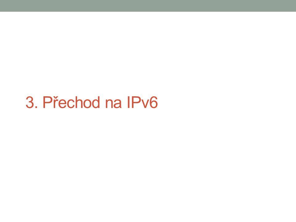 3. Přechod na IPv6