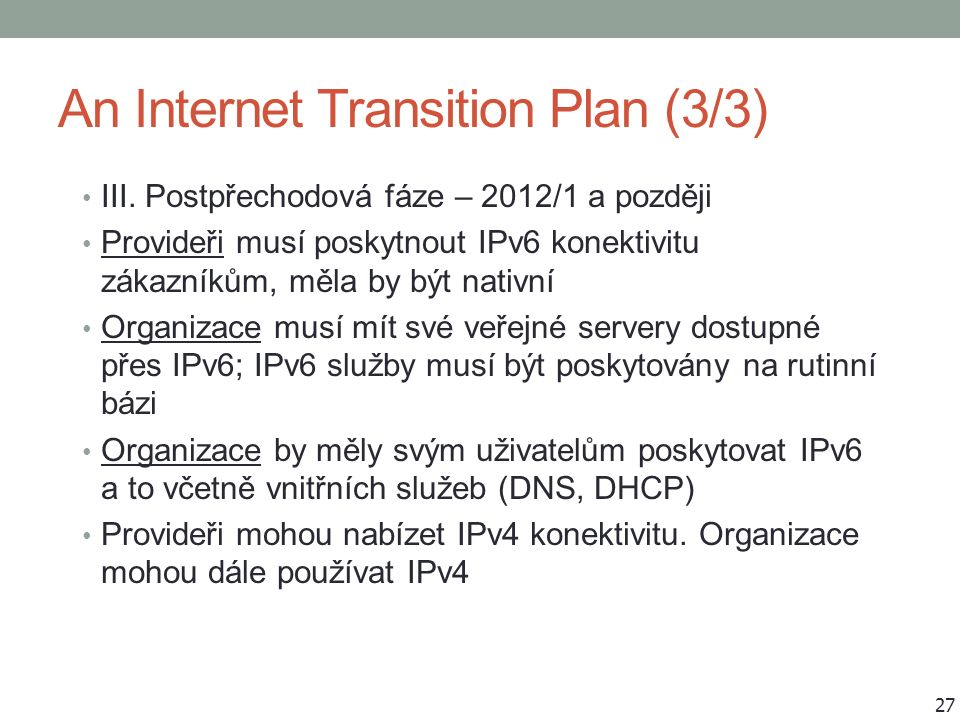 An Internet Transition Plan (3/3) III.