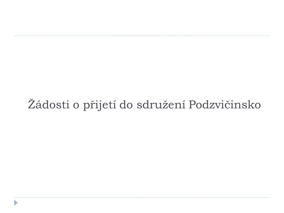 Žádosti o přijetí do sdružení Podzvičinsko