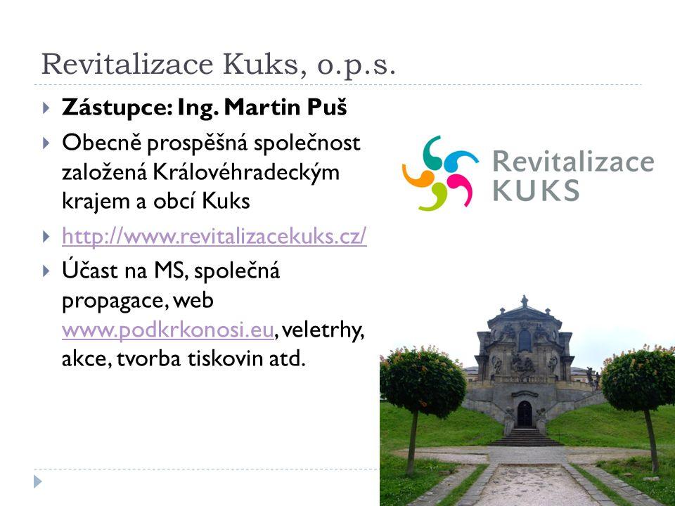 Revitalizace Kuks, o.p.s. Zástupce: Ing.