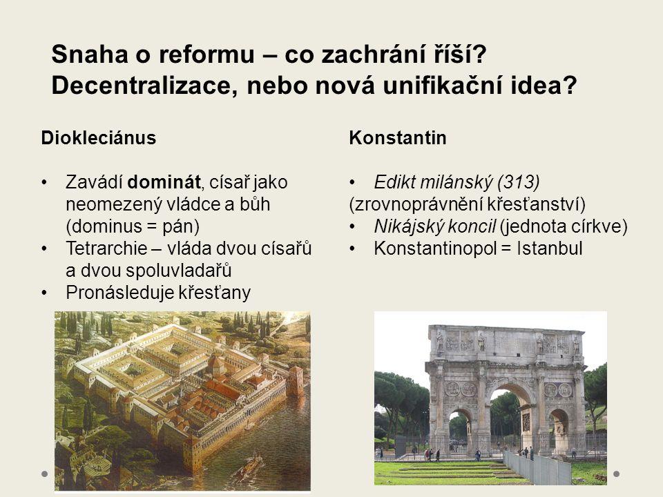 Snaha o reformu – co zachrání říší. Decentralizace, nebo nová unifikační idea.