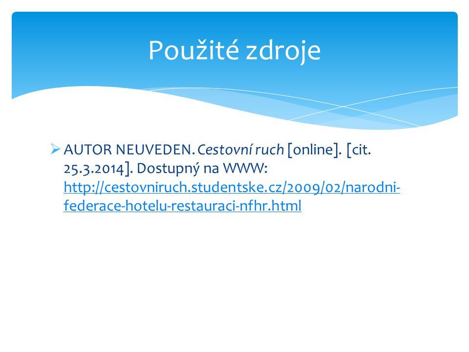  AUTOR NEUVEDEN. Cestovní ruch [online]. [cit. 25.3.2014]. Dostupný na WWW: http://cestovniruch.studentske.cz/2009/02/narodni- federace-hotelu-restau