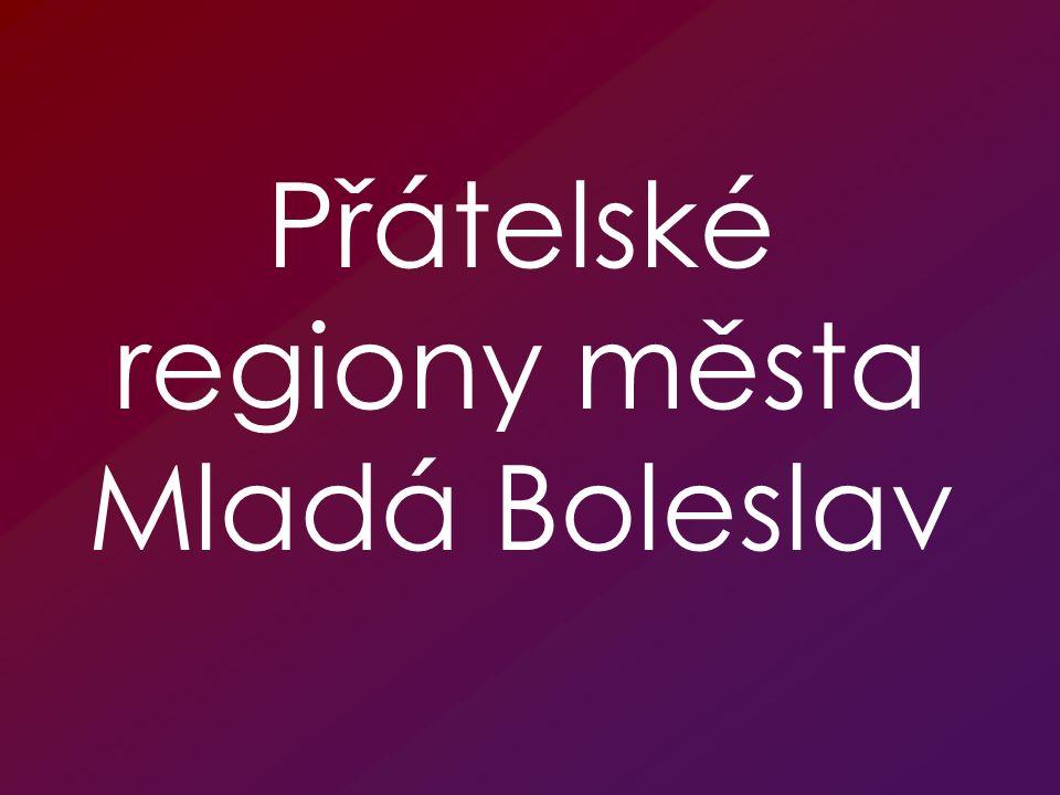 Přátelské regiony města Mladá Boleslav