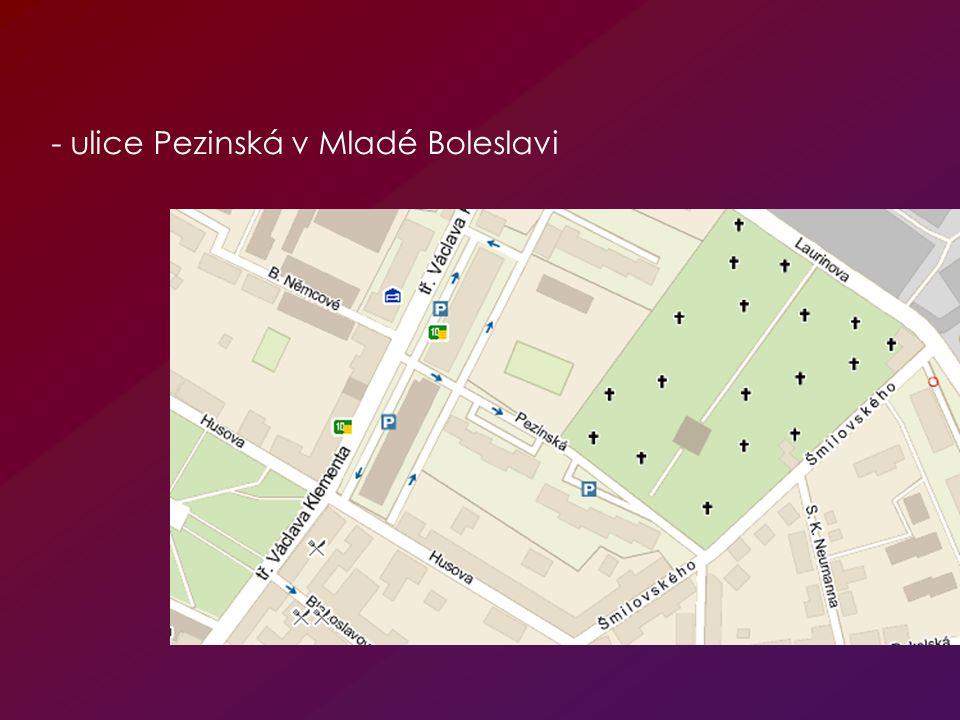 - ulice Pezinská v Mladé Boleslavi
