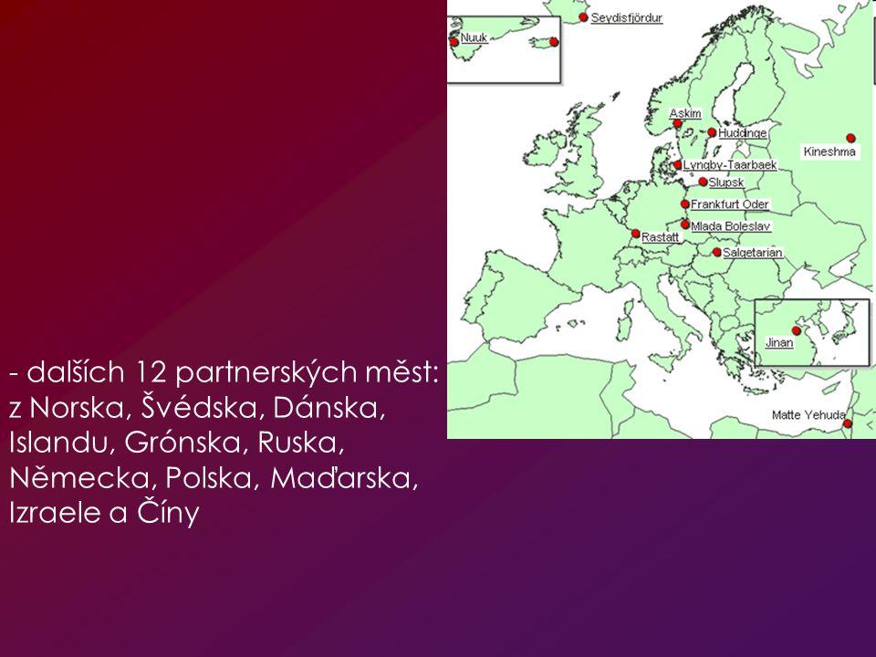 - dalších 12 partnerských měst: z Norska, Švédska, Dánska, Islandu, Grónska, Ruska, Německa, Polska, Maďarska, Izraele a Číny
