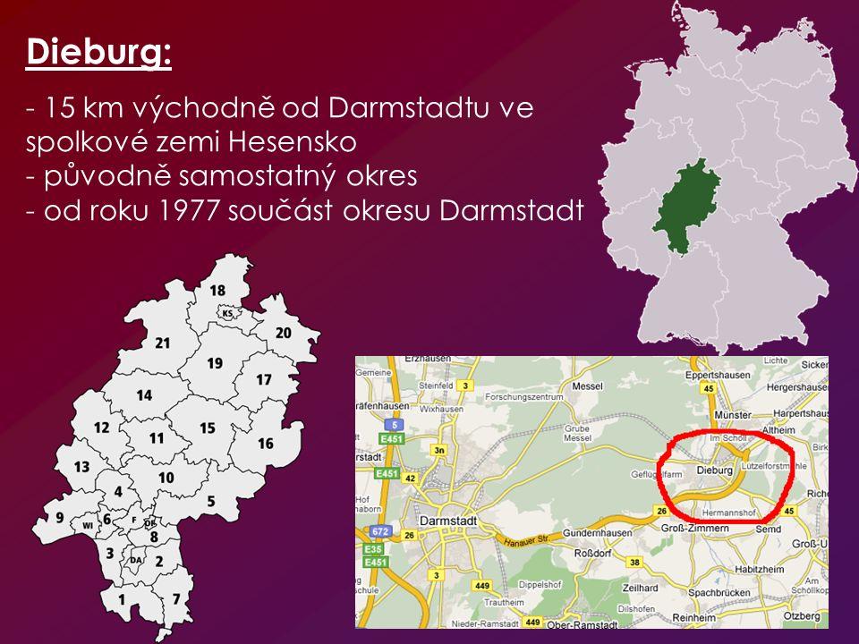 Dieburg: - 15 km východně od Darmstadtu ve spolkové zemi Hesensko - původně samostatný okres - od roku 1977 součást okresu Darmstadt