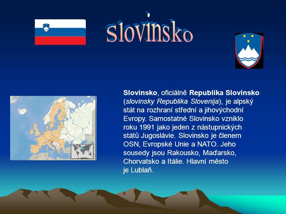 Slovinsko, oficiálně Republika Slovinsko (slovinsky Republika Slovenija), je alpský stát na rozhraní střední a jihovýchodní Evropy.