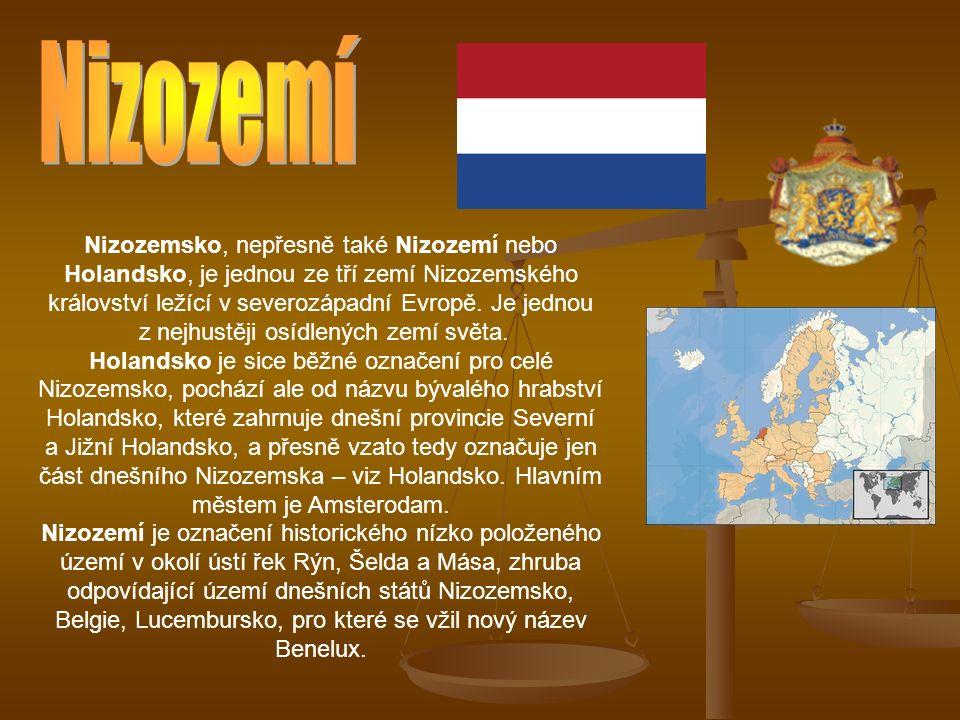 Nizozemsko, nepřesně také Nizozemí nebo Holandsko, je jednou ze tří zemí Nizozemského království ležící v severozápadní Evropě.