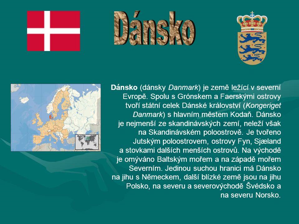 Dánsko (dánsky Danmark) je země ležící v severní Evropě.