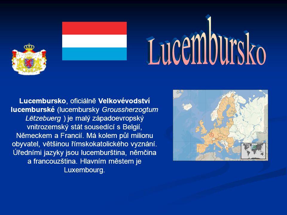 Lucembursko, oficiálně Velkovévodství lucemburské (lucembursky Groussherzogtum Lëtzebuerg ) je malý západoevropský vnitrozemský stát sousedící s Belgií, Německem a Francií.