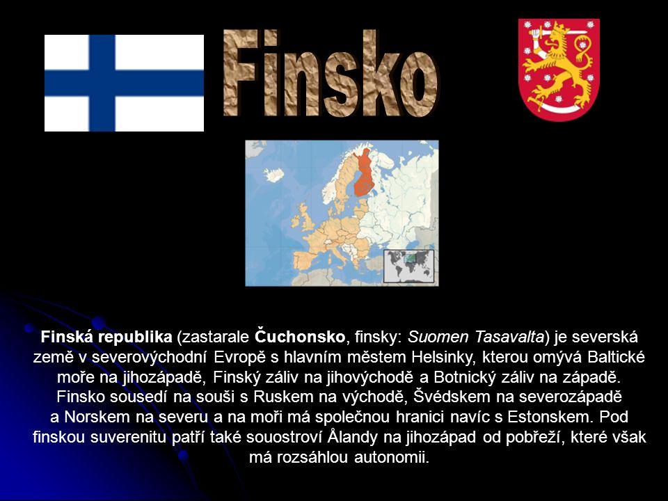 Finská republika (zastarale Čuchonsko, finsky: Suomen Tasavalta) je severská země v severovýchodní Evropě s hlavním městem Helsinky, kterou omývá Baltické moře na jihozápadě, Finský záliv na jihovýchodě a Botnický záliv na západě.